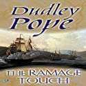 The Ramage Touch Audiobook by Dudley Pope Narrated by Steven Crossley