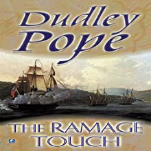 The Ramage Touch (       UNABRIDGED) by Dudley Pope Narrated by Steven Crossley