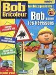 Bob le bricoleur - n�1 - avec bob tu...