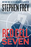Red Cell Seven (Red Cell Trilogy Book 2)