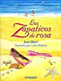 img - for Los Zapaticos De Rosa / Rosa's Little Shoes (Spanish Edition) by Marti, Jose (1997) Paperback book / textbook / text book