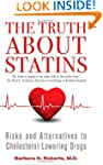 The Truth About Statins: Risks and Al...