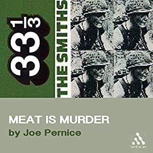 The Smiths' Meat is Murder (33 1/3 Series) | [Joe Pernice]