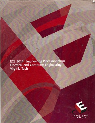 ECE 2014: Engineering Professionalism Electrical and Computer Engineering--Virginia Tech