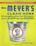 Mrs.-Meyer's-Clean-Home-No-Nonsense-Advice-that-Will-Inspire-You-to-CLEAN-like-the-DICKENS