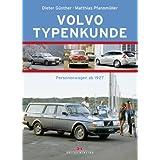 """Volvo Typenkunde: Personenwagen ab 1927von """"Dieter G�nther"""""""