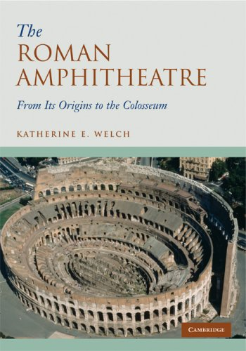 Roman Amphitheatre: From its Origins to the Colosseum