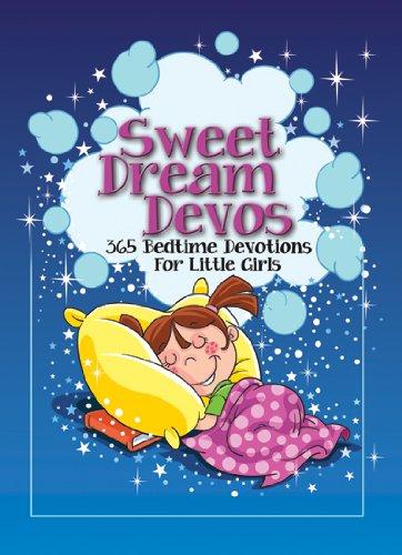 Sweet Dream Devos: 365 Bedtime Devotions for Little Girls