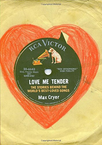 Love Me Tender: The Stories Behind the World's Best-Loved Songs: 0