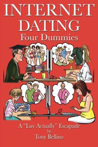 internet-dating-four-dummies-a-luv-actually-escapade