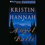 Angel Falls | Kristin Hannah