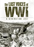 Last Voices Of Wwi, The