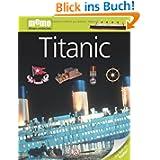 memo Wissen entdecken, Band 22: Titanic, mit Riesenposter!