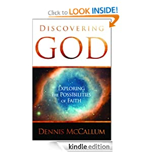 Discovering God: Exploring the Possibilities of Faith