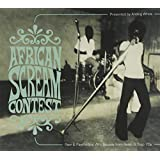 African Scream Contest: Raw & Psychedelic Afro Sounds From Benin & Togo