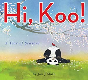 Hi, Koo!: A Year of Seasons by Scholastic Press