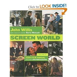 Screen World Volume 57: 2006 John Willis and Barry Monush