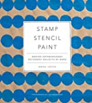 Stamp Stencil Paint: Making Extraordi...