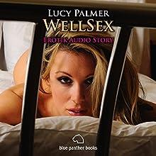 WellSex: Erotik Audio Story Hörbuch von Lucy Palmer Gesprochen von: Magdalena Berlusconi