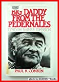 img - for Big Daddy from the Pedernales: Lyndon Baines Johnson (Twayne's Twentieth-Century American Biography Series) book / textbook / text book