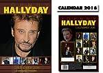 JOHNNY HALLYDAY 2016 CALENDRIER CALEN...