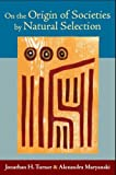 img - for On the Origin of Societies by Natural Selection (Studies in Comparative Social Science) by Turner, Jonathan H., Maryanski, Alexandra (2009) Paperback book / textbook / text book