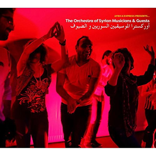Africa Express Presents Orch of Syrian Musicians