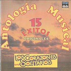 .com: 15 Exitos Originales: Los Corazones Solitarios: MP3 Downloads