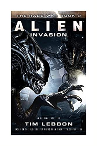 Rage War Book 2 - Alien Invasion - Tim Lebbon