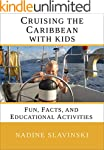 Cruising the Caribbean with Kids: Fun...