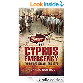 Cyprus Emergency: The Divided Island 1955 - 1974