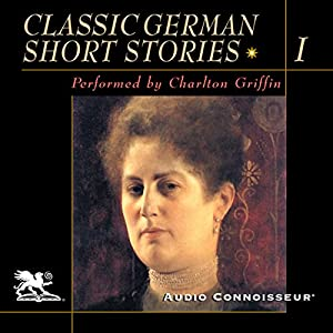 Classic German Short Stories, Volume 1 Audiobook