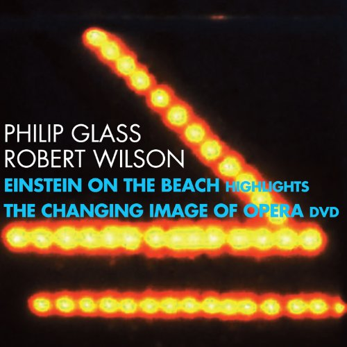 Philip Glass & Robert Wilson: Einstein on the Beach CD DVD by Philip Glass, Robert Wilson, Michael Riesman, Philip Glass Ensemble and Lucinda Childs