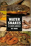 Water Snakes of North America (0793802881) by Mara