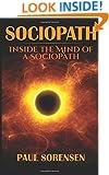 Sociopath: Inside the Mind of a Sociopath