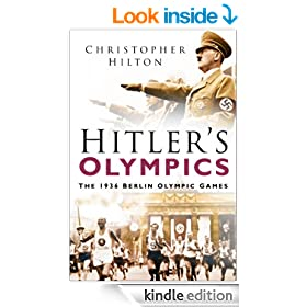 Hitler's Olympics: The 1936 Berlin Olympic Games