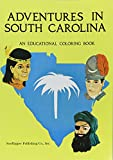 img - for Adventures in South Carolina: An Educational Coloring Book book / textbook / text book