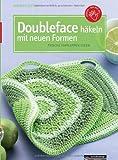Doubleface häkeln mit neuen Formen: Frische Topflappen-Ideen (kreativ.kompakt.)