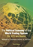 img - for The Political Economy of the World Trading System: The WTO and Beyond, 3rd Edition by Hoekman Bernard M. Kostecki Michel M. (2010-01-18) Paperback book / textbook / text book