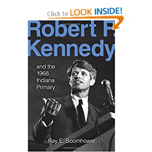 Download book Robert F. Kennedy and the 1968 Indiana Primary