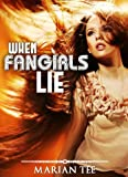 img - for WHEN FANGIRLS LIE (How (Not) To Be Seduced By Rockstars) book / textbook / text book