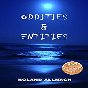 Oddities & Entities Audiobook