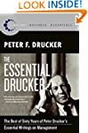 The Essential Drucker: The Best of Si...