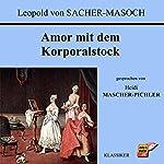 Amor mit dem Korporalstock | Leopold von Sacher-Masoch