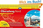 ADFC-Radreiseführer Elberadweg Nord 1...