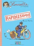 img - for Louisette la taupe, Tome 1 : Rapidissimo book / textbook / text book
