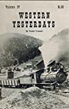 img - for Western Yesterdays Volume IV, Mining Camp Doctor and Other Stories book / textbook / text book