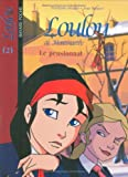 echange, troc Françoise Boublil, Jean Helpert - Loulou de Montmartre, Tome 2 : Le pensionnat