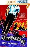 Jack Wakes Up: A Novel