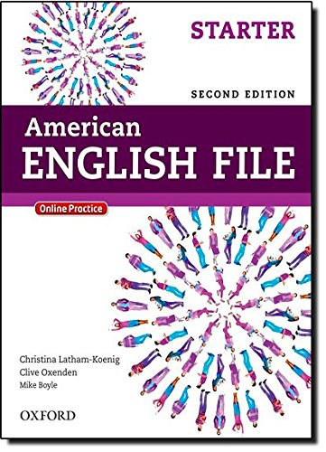 American English File Starter: Student's Book (American English File Second Edition)